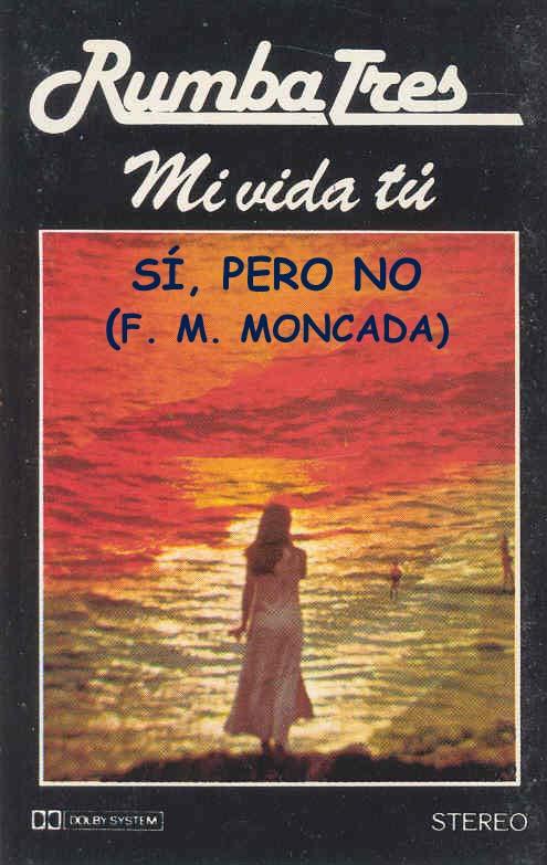 10-También Rumba Tres hizo su versión de Sí, pero no.