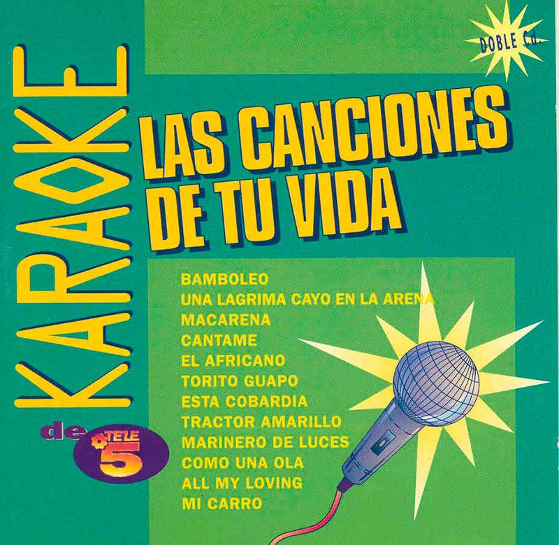 60-Karaoke las canciones de tu vida.